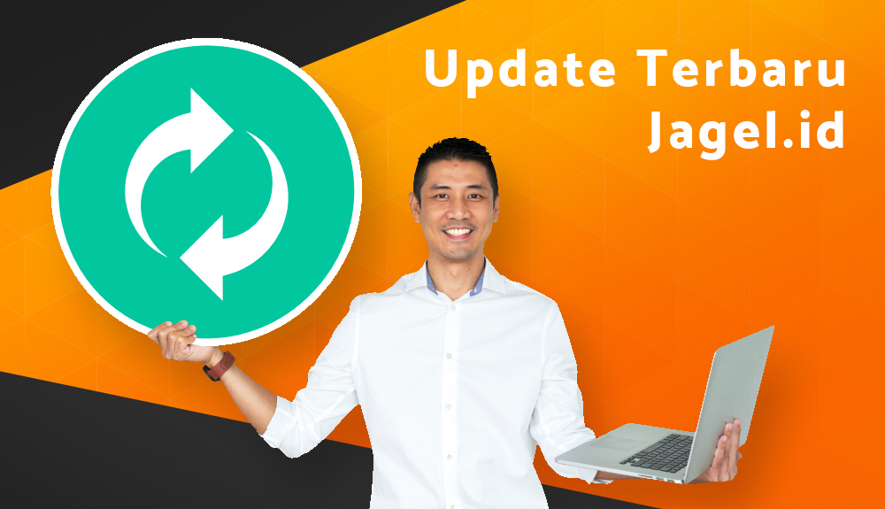 Update Jagel.id V2.99 [31 Agustus 2021]...